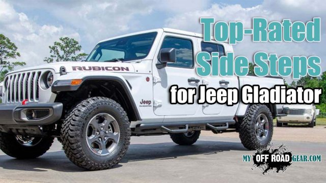 Best Side Steps for Jeep Gladiator