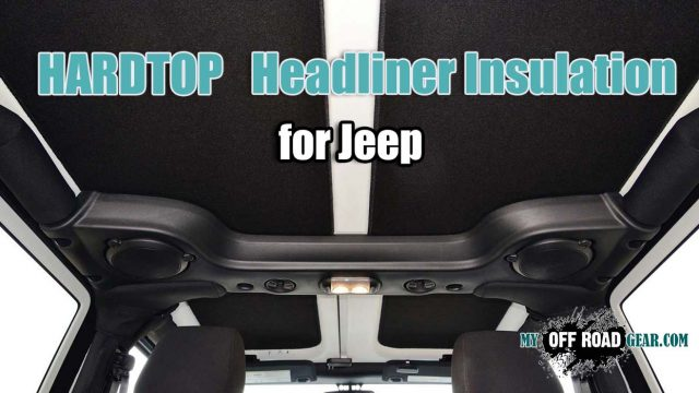 Best Jeep Hardtop Headliner