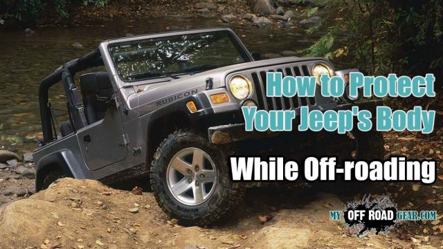 How to Secure Your Jeep's Body While Off-roading