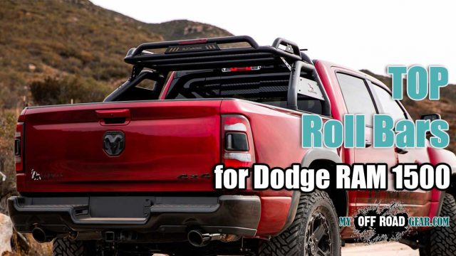 Best Roll Bar for Dodge RAM 1500