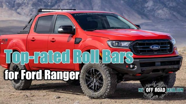 Best Roll Bar for Ford Ranger