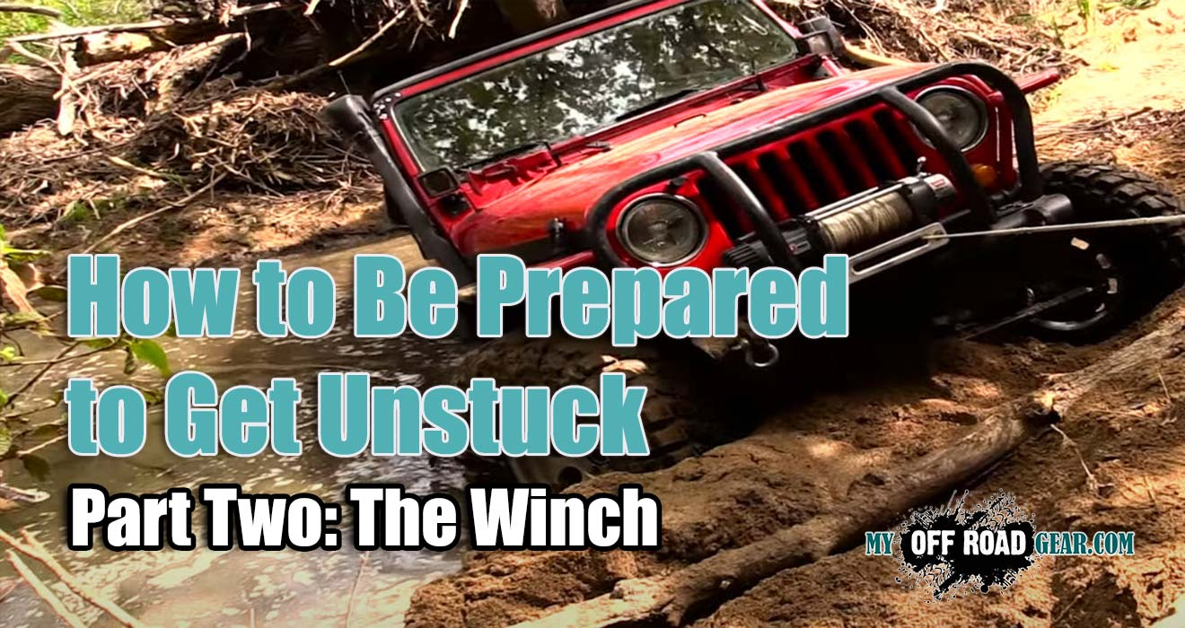 How to Be Prepared to Get Unstuck - Part Two The Winch