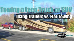 Towing A Jeep,Truck,SUV Using Trailers vs. Flat Towing