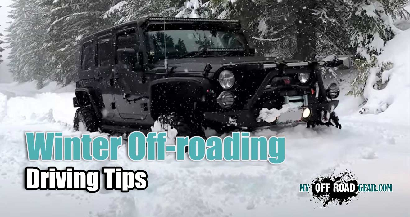 Winter Off-roading and On-Highway Driving Tips