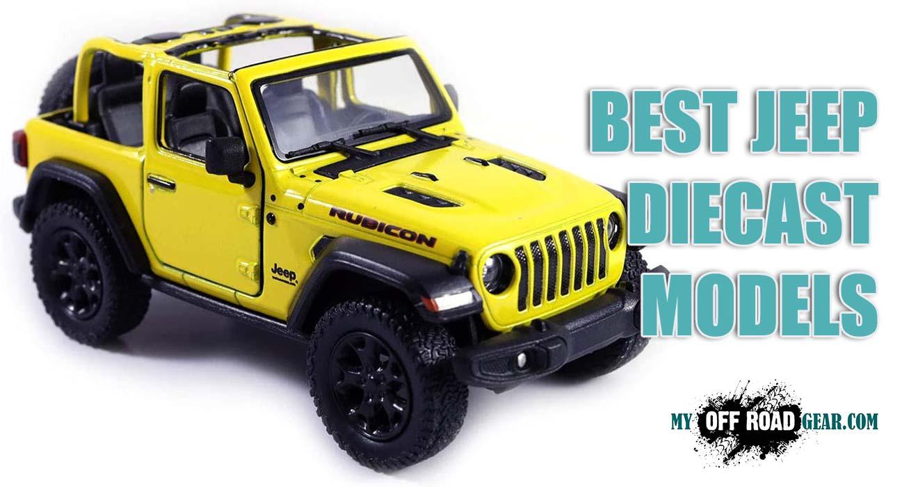 Best Jeep Diecast Models
