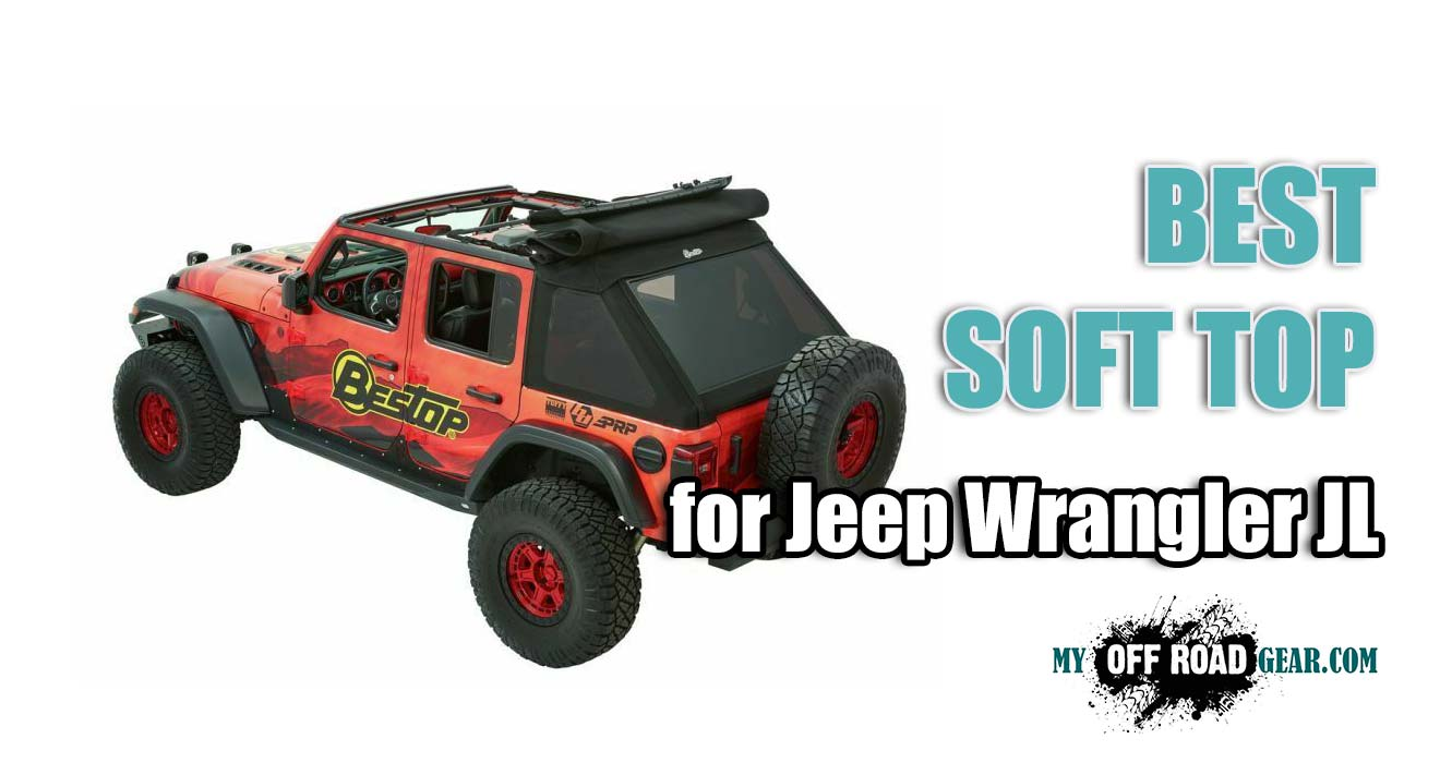 Best Soft Top for Jeep Wrangler JL