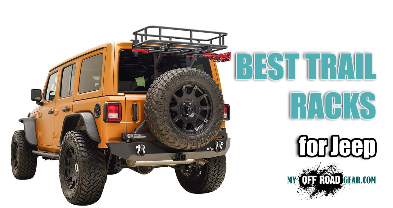 Best Trail Racks for Jeep